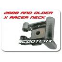 2004-2008 X-Racer Neck